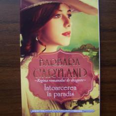 Intoarcerea in paradis - Barbara Cartland (Litera, 2013) - Roman dragoste