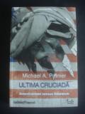 MICHAEL A. PALMER - ULTIMA CRUCIADA AMERICANISM VERSUS ISLAMISM