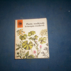 PLANTE MEDICINALE IN TERAPIA MODERNA - Carte Medicina alternativa
