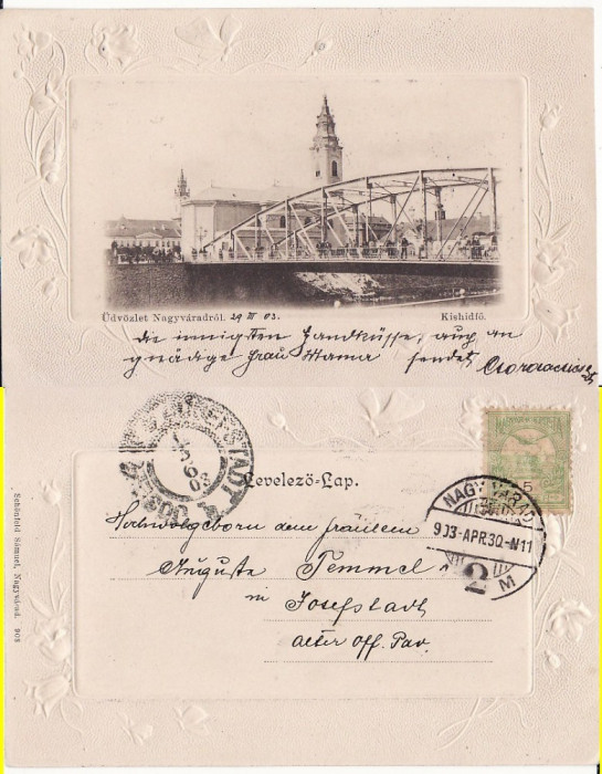 Oradea -Podul, clasica,embosata