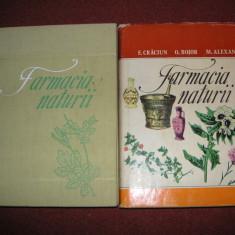 FARMACIA NATURII - Florentin Craciun, Ovidiu Bojor, Mircea Alexan (2 vol.)
