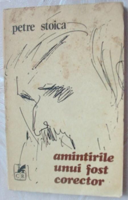 PETRE STOICA - AMINTIRILE UNUI FOST CORECTOR (1982, portret/foto de FLORIN PUCA)