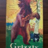 Grizzly, stapanul muntilor - James Oliver Curwood (Editura Tineretului, 1965) - Carte de povesti