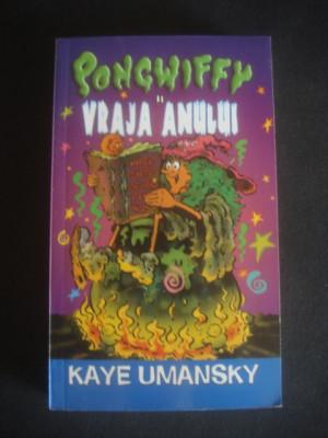 KAYE UMANSKY - PONGWIFFY SI VRAJA ANULUI foto