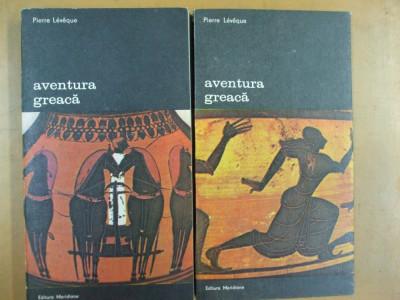 Aventura greaca P. Leveque 2 volume Bucuresti 1987 foto