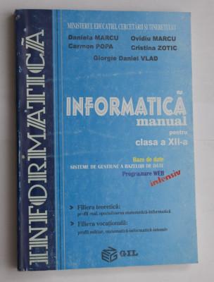 INFORMATICA - manual pentru clasa a XII-a - intensiv - editura Gil foto