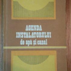 AGENDA INSTALATORULUI DE APA SI CANAL-AUREL SIMIONETTI - Carti Mecanica