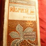 N.Dunareanu - Rasplata - Prima Ed. 1908 - Nuvele -Ed.Minerva - Nuvela