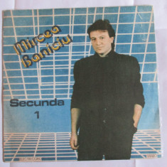 VINIL LP 1989 MIRCEA BANICIU ALBUMUL SECUNDA 1 - Muzica Folk electrecord