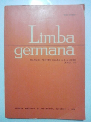 Limba germana.Manual pentru clasa a X-a liceu(anul II)  / Bruno Colbert / R6P1F foto