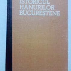 Istoricul hanurilor bucurestene / George Potra / cu fotografii / R6P1F