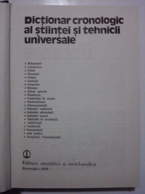 Dictionar cronologic al stiintei si tehnicii universale / cu fotografii / R6P1F