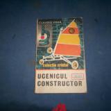 CLAUDIU VODA - UCENICUL CONSTRUCTOR - Carte educativa