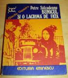 BUNICUL SI O LACRIMA DE FATA - Petre Salcudeanu, 1976