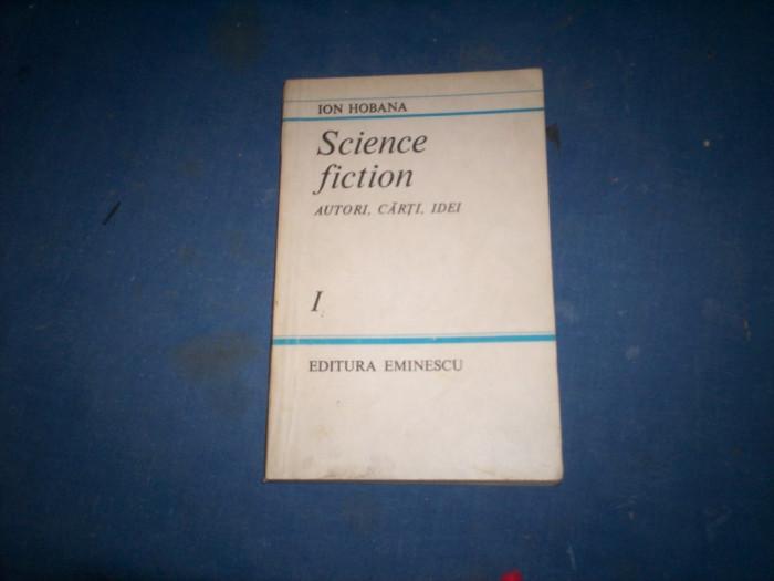 SCIENE FICTION  AUTORI ,CARTI, IDEI   ION HOBANA
