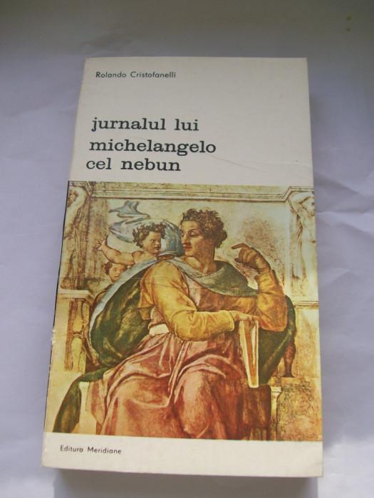JURNALUL LUI MICHELANGELO CEL NEBUN ROLANDO CRISTOFANELLI