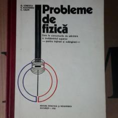 PROBLEME DE FIZICA PENTRU INGINERI SI SUBINGINERI - IONESCU, CALIN, FOCHIANU . - Culegere Fizica