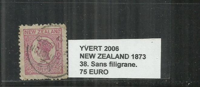 NEW  ZEALAND 1873     -      38  SANS  FILIGRANE.
