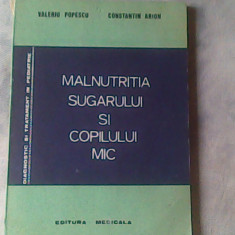 Malnutritia sugarului si copilului mic-Valeriu Popescu, Constantin Arion