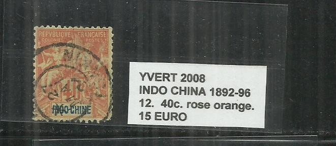 INDOCHINE  1892 - 96     -     12.  40 C. foto mare