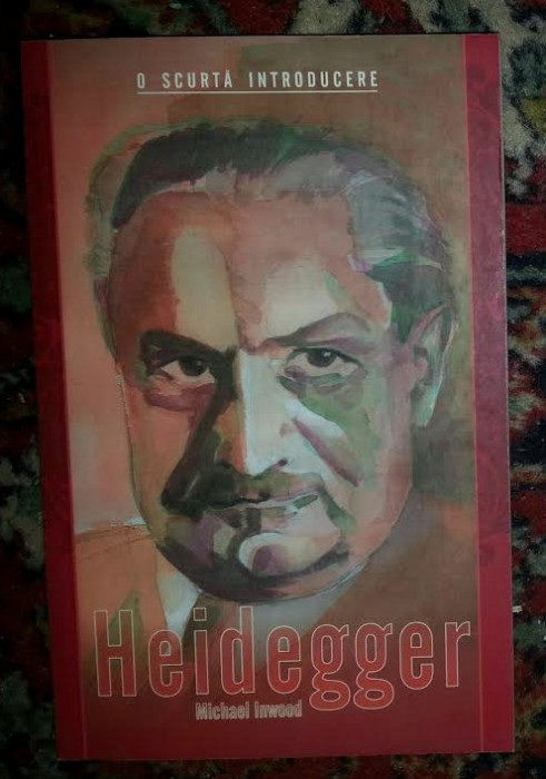 Heidegger  / Michael Inwood foto mare