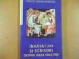 Teofan Zavoratul Invataturi si scrisori despre viata crestina Bucuresti 2001