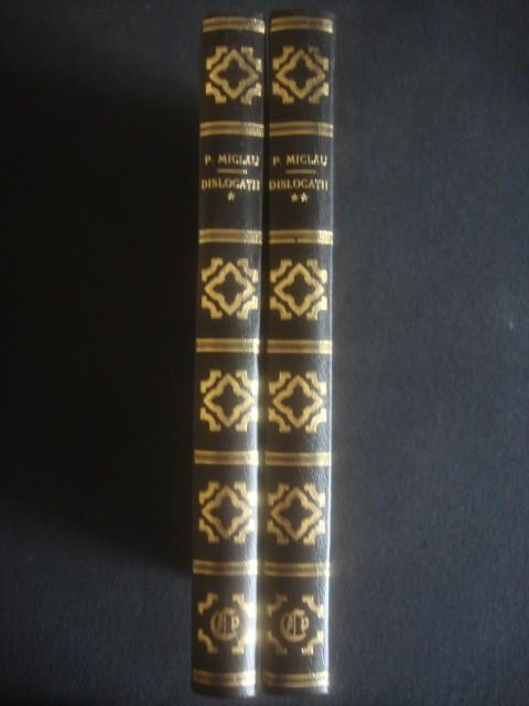 PAUL MICLAU - DISLOCATII  2 volume foto mare