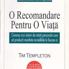 TIM TEMPLETON - O RECOMANDARE PENTRU O VIATA