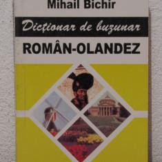 DICTIONAR DE BUZUNAR ROMAN-OLANDEZ, OLANDEZ -ROMAN de MIHAIL BICHIR ( 2 VOLUME)