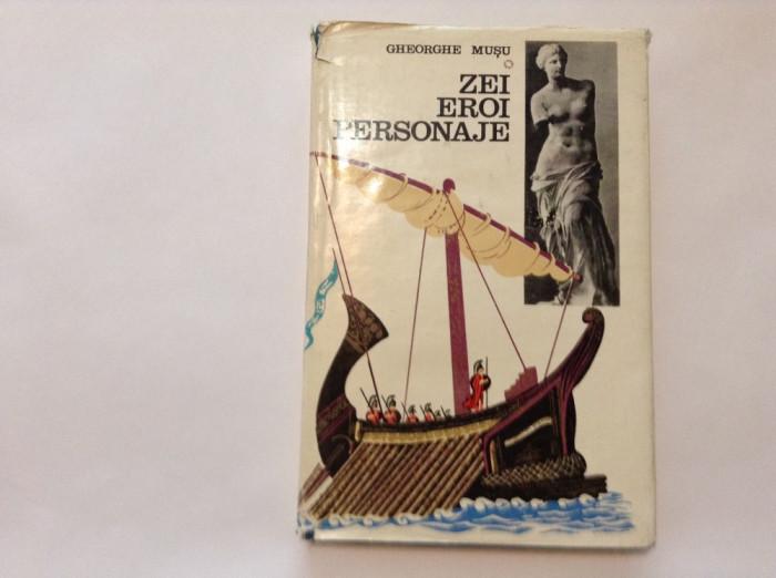 ZEI , EROI , PERSONAJE de GHEORGHE MUSU , 1971,RF8/3,R44 foto mare