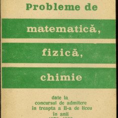 Probleme de matematica, fizica si chimie, admitere treapta II-a de liceu - Culegere Matematica