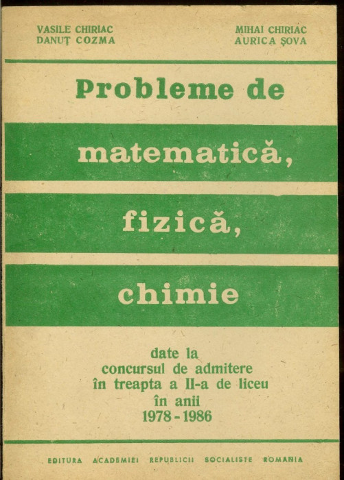 Probleme de matematica, fizica si chimie, admitere treapta II-a de liceu foto mare