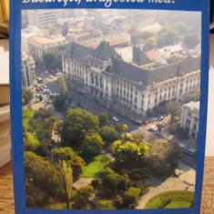 BUCURESTI DRAGOSTEA MEA- BUCAREST MON AMOUR CATALOG TURISTIC - Carte Monografie