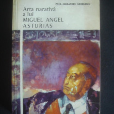 PAUL ALEXANDRU GEORGESCU - ARTA NARATIVA A LUI MIGUEL ANGEL ASTURIAS