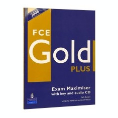 First Certificate (FCE) Gold Plus Exam Maximiser Key & CD Pack - Certificare