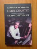 Wb Lawrence Krauss - Omul cuantic, biografia stiintifica a lui Richard Feynman