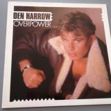 DEN HARROW - OVERPOWER (1985/ ARIOLA REC /RFG) - DISC VINIL/VINYL/IMPECABIL