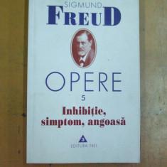 Freud Sigmund Opere 5 Inhibitie simptom angoasa Bucuresti 2001 - Carte stiinta psihiatrie