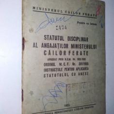 Statutul disciplinar al angajatilor Ministerului CFR 1955 - Carti Transporturi