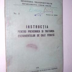 Nr. 3 Instructia pentru prevenirea si tratarea even. pe caile ferate / 1970 - Carti Transporturi
