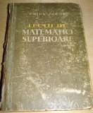 LECTII DE MATEMATICI SUPERIOARE - Caius Iacob