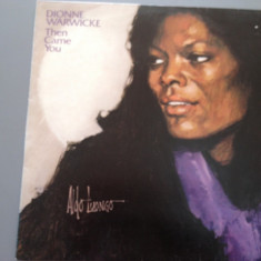 DIONNE WARWICK - THEN CAME (1975 / WARNER REC/ RFG) - VINIL/VINYL/IMPECABIL - Muzica R&B