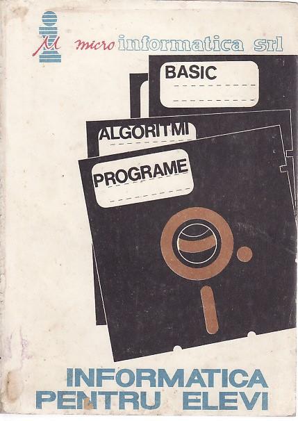 Micro informatica srl basic algoritmi programe-Informatica pentru elevi , 2