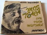 MOS TEACA / Din viata militara - Anton Bacalbasa