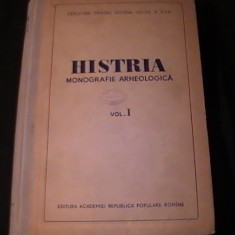 HISTRIA-MONOGRAFIE ARHEOLOGICA-VOL1-587 PG A 4-CONTINE SCHITE- CERCET. PRIV., Alta editura