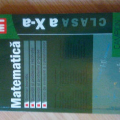 Matematica clasa a 10-ea M1 Autori principali: Marius Burtea si Georgeta Burtea - Teste Bacalaureat Altele