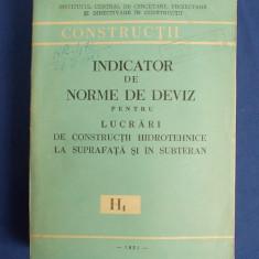 INDICATOR DE NORME DE DEVIZ LUCRARI DE CONSTRUCTII HIDROTEHNICE ( H1 ) - 1981 - Carti Constructii
