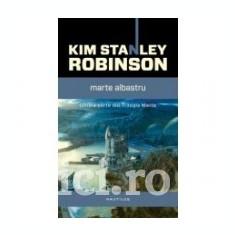 Kim Stanley Robinson - Marte albastru