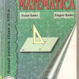 (C6314) DANA RADU - MATEMATICA, MANUAL CLASA A VIII-A - Carte Matematica