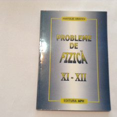 Anatolie Hristev - Probleme de fizica - XI-XII, RM2 - Culegere Fizica